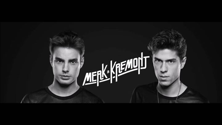 DJ duo Merk& Kremont / 17th August @Club Octagon