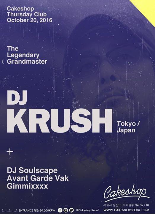 DJ Krush ( Tokyo) at Cakeshop