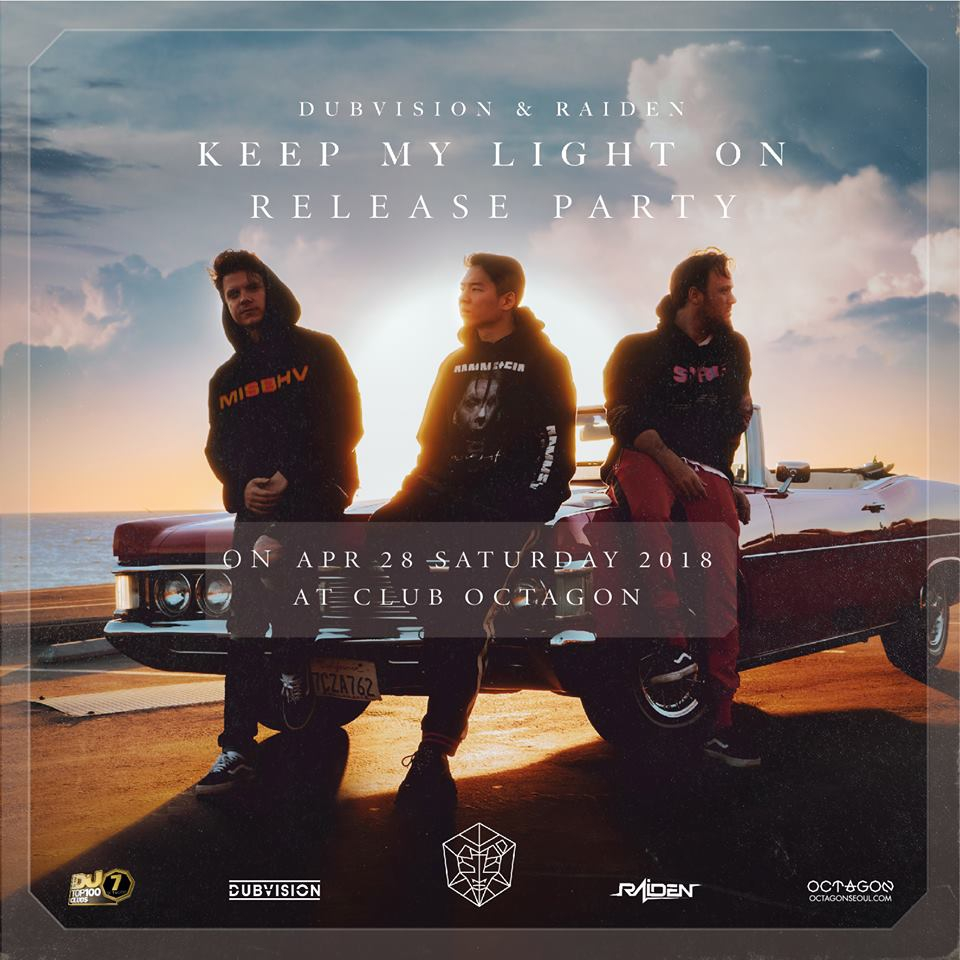 """DUBVISION X RAIDEN – """"Keep My Light On"""" RELEASE PARTY"""