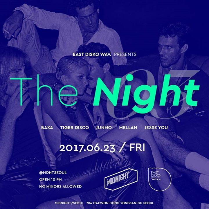 EDW. The Night vol. 3 @ Midnight Seoul