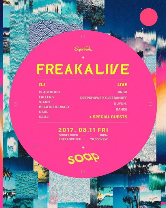 Freakalive at SOAP