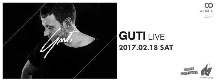 GUTI (live) at club MÜTE