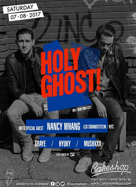 Holy Ghost w/ guest Nancy Whang (DFA/ LCD Soundsystem/ NYC)