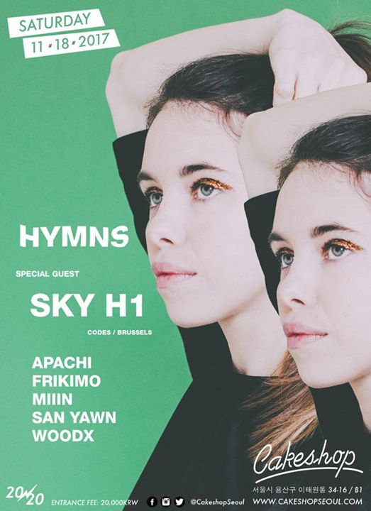 Hymns w/ SKY H1 (Codes/Belgium) at Cakeshop