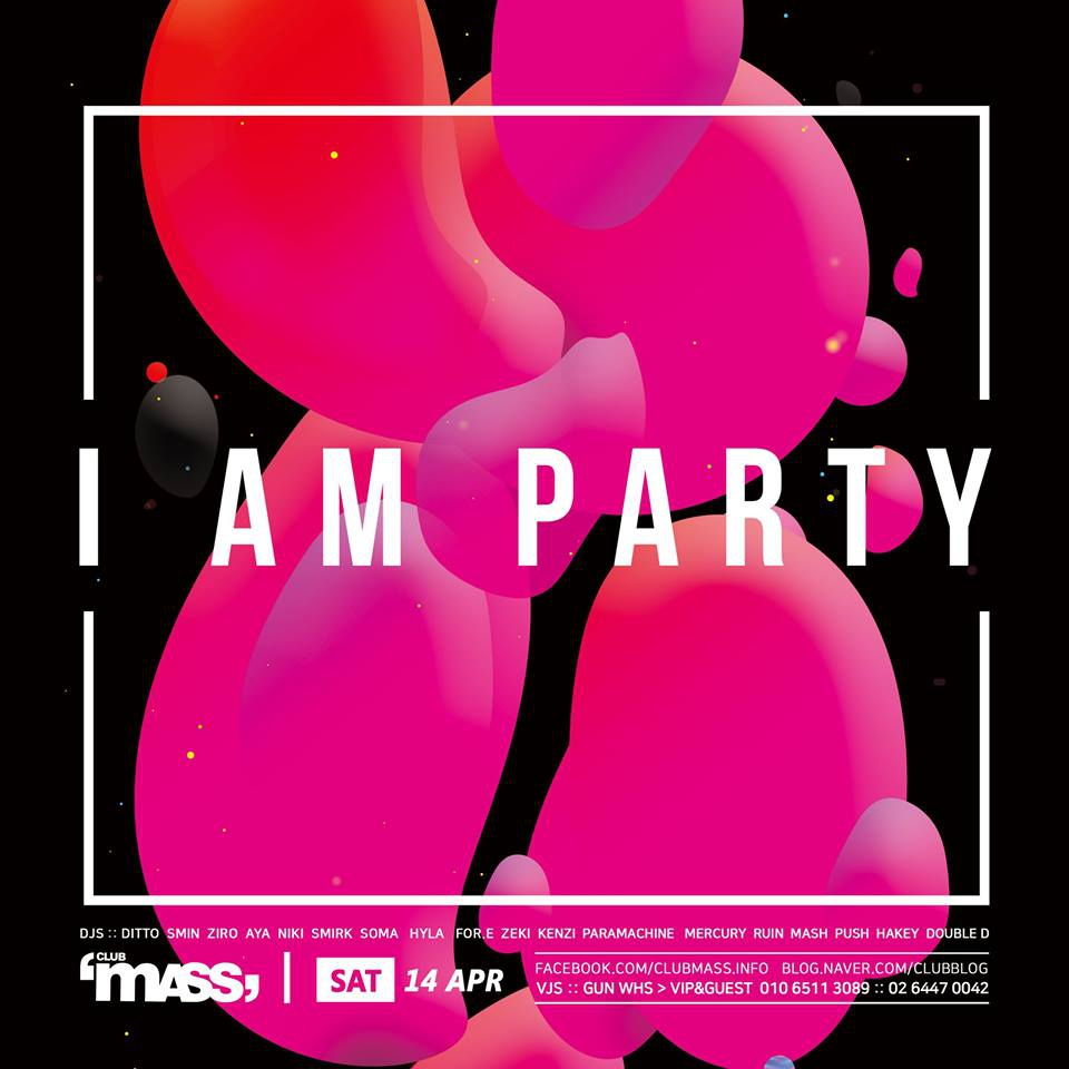 I AM PARTY at Club Mass