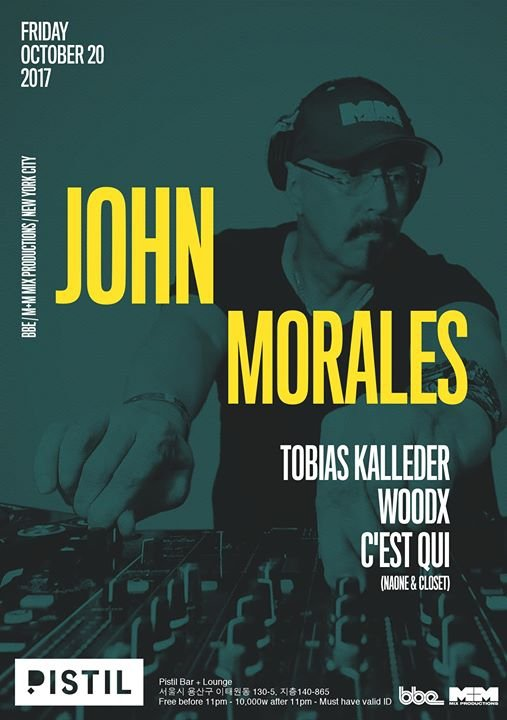 John Morales (BBE / M&M Mixes / NYC) at Pistil