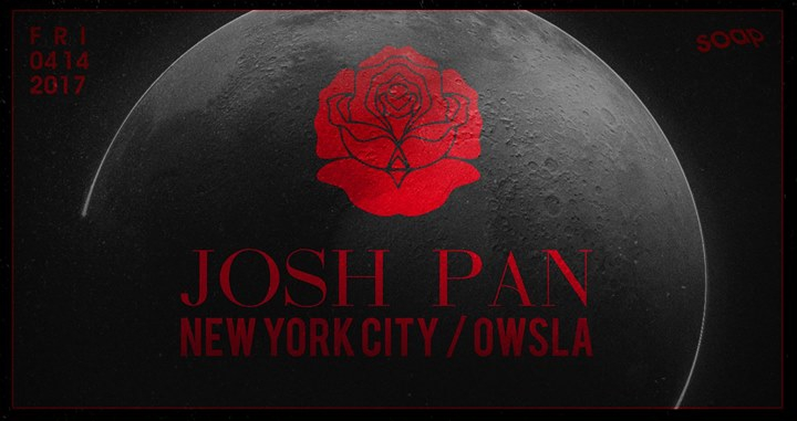Josh Pan at Soap (OWSLA // New York)