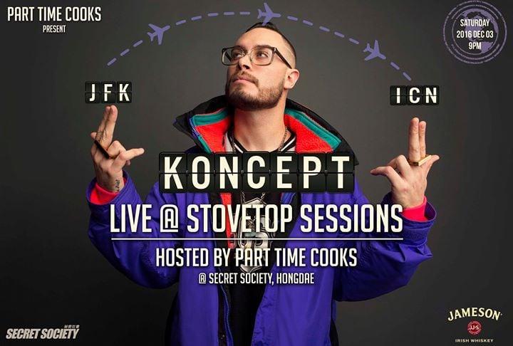 Koncept (NYC) at StoveTop Sessions!