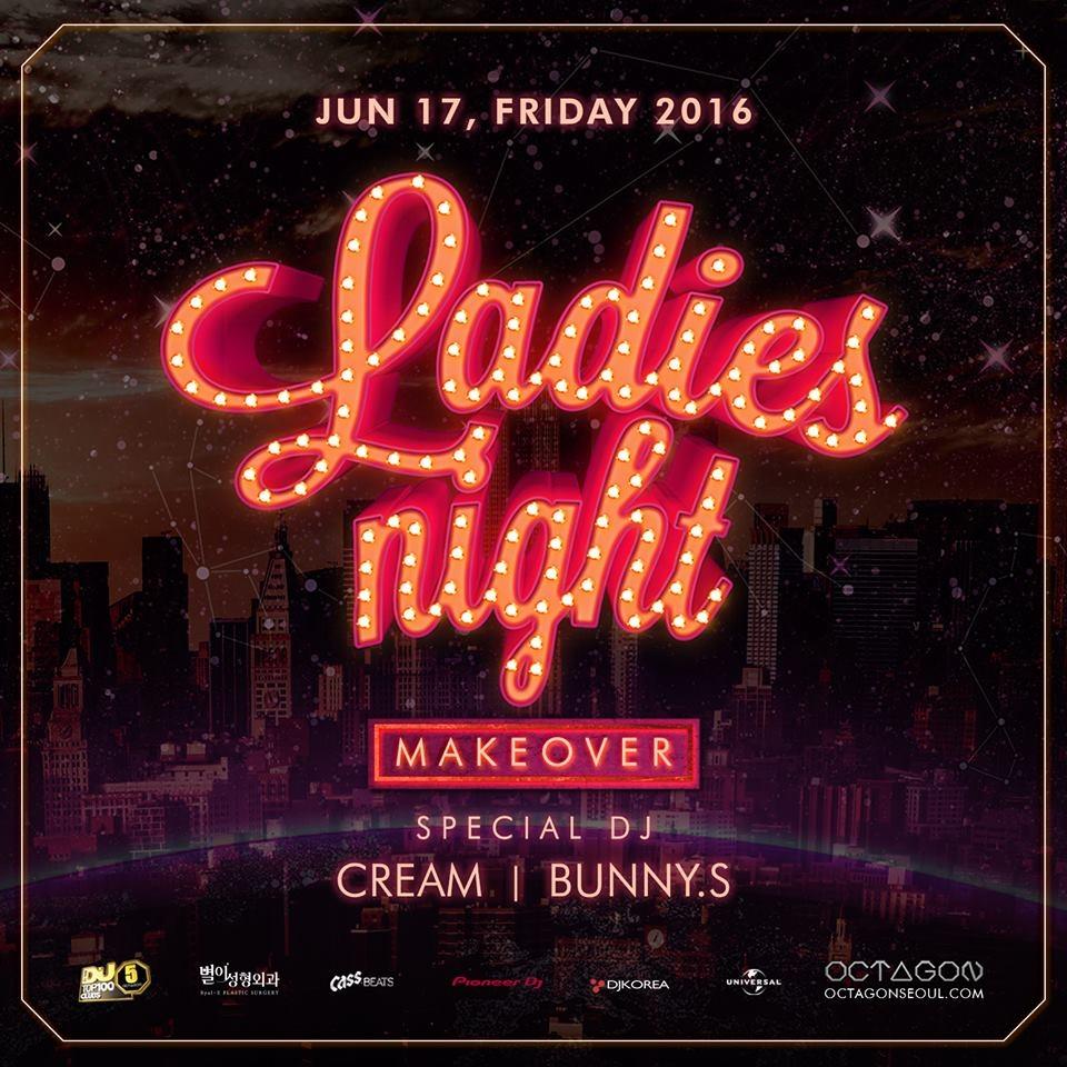 LADIES NIGHT : MAKE OVER