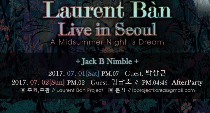 Laurent Bàn Live in Seoul ~A Midsummer Night's Dream ~