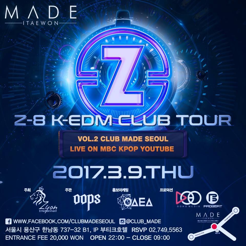 MADE (Z-8 K-EDM CLUB TOUR)