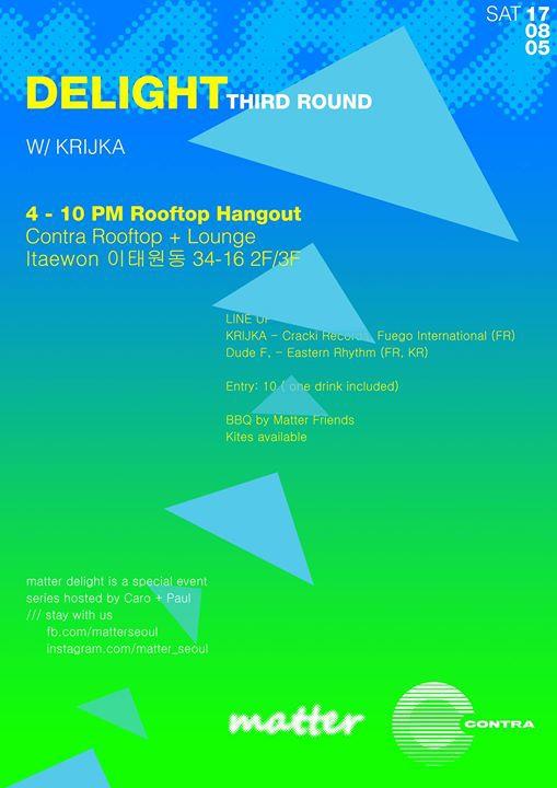 Matter Delight 03 w/ Krijka - Rooftop Hangout