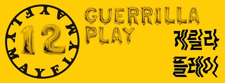 Mayfly 12 - guerrilla play