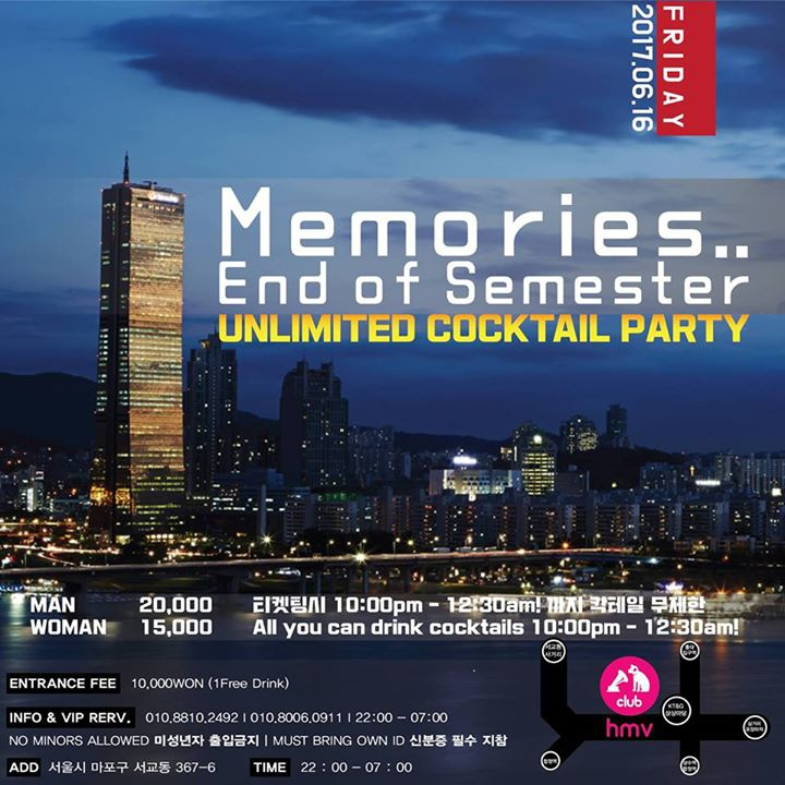 Memories. End of Semester [Unlimited Cocktail] Party