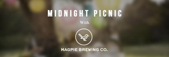 Midnight Picnic with Magpie Brewery & Dominic Seoul