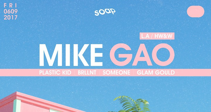 Mike Gao at Soap (LA / HW&W)