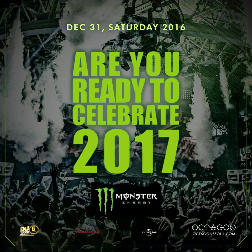 MONSTER ENERGY'S ARE YOU READY TO CELEBRATE 2017 COUNTDOWN PARTY
