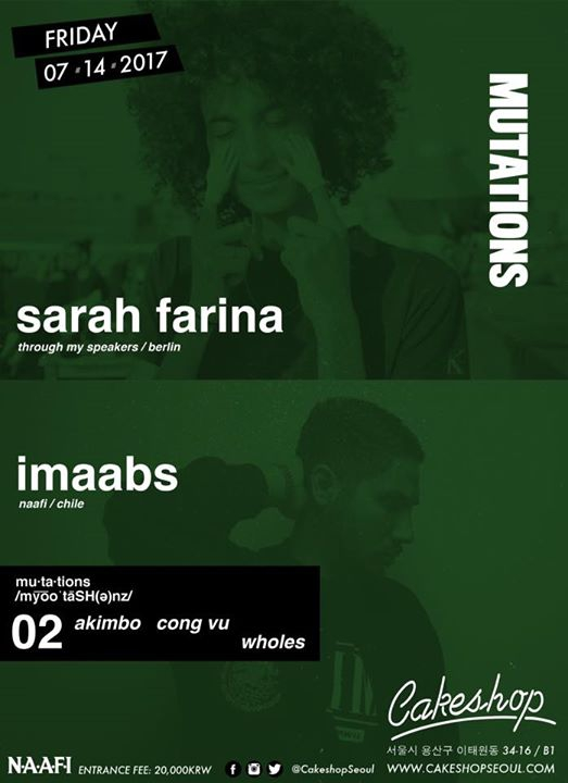 Mutations w/ Imaabs & Sarah Farina at Cakeshop