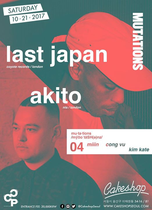 Mutations with Akito and Last Japan (London) at Cakeshop