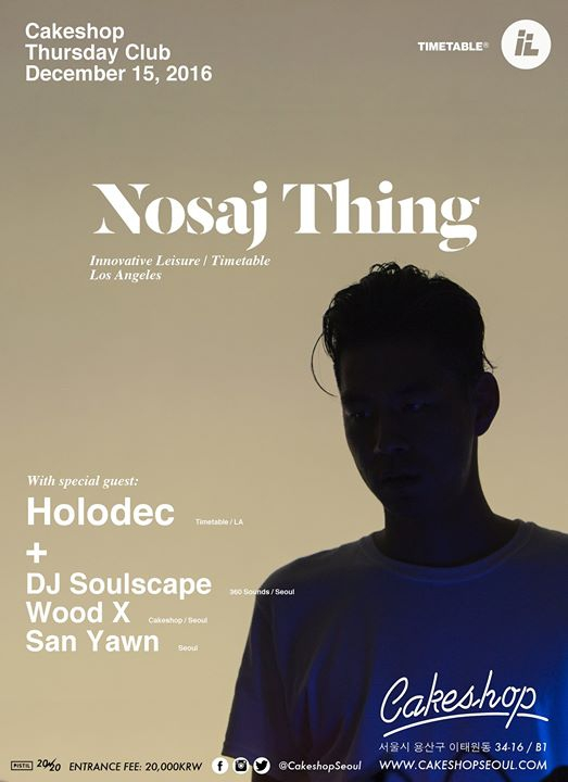 Nosaj Thing (Timetable/Innovative Leisure/LA) at Cakeshop