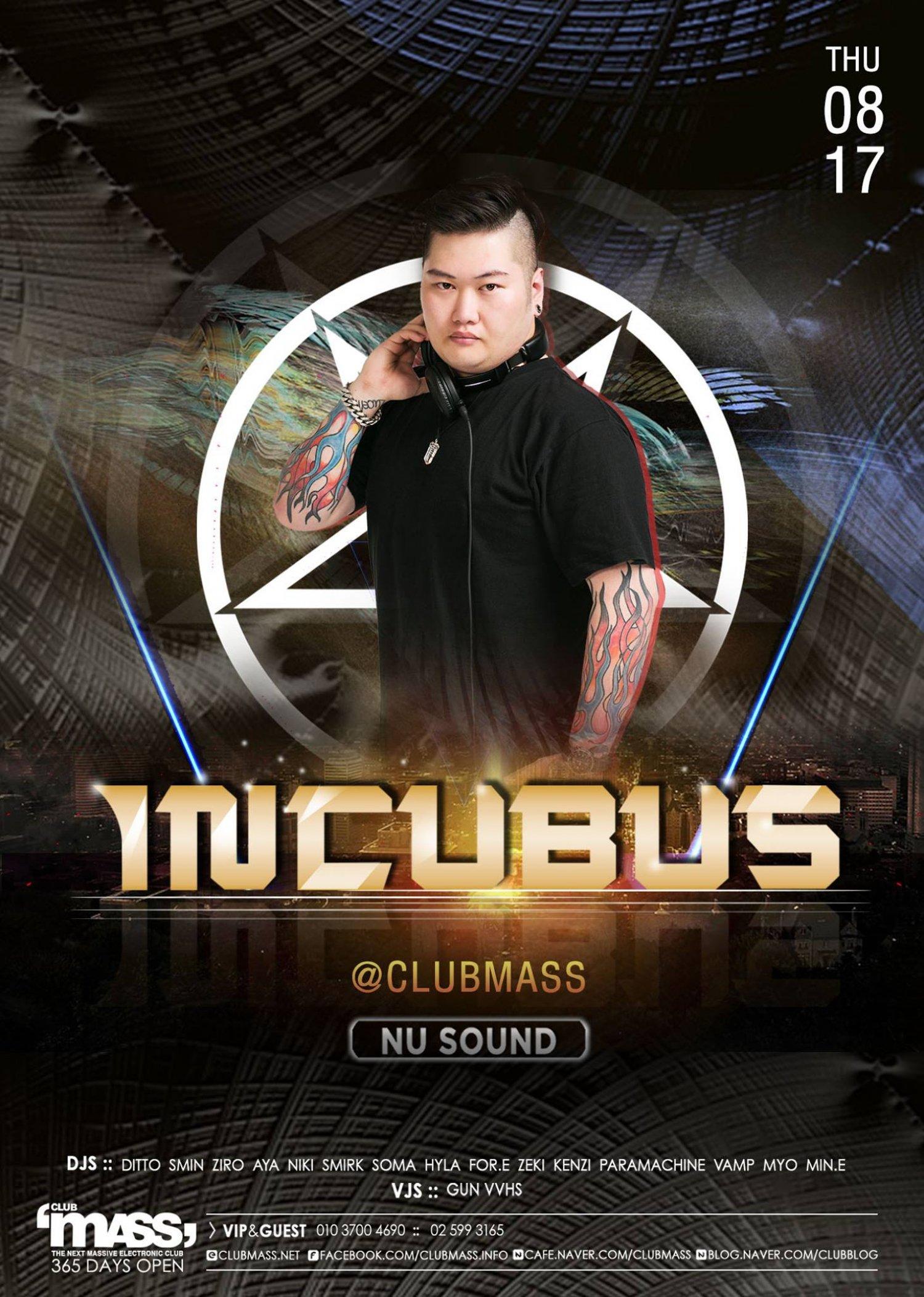 NU SOUND PARTY GUEST DJ INCUBUS