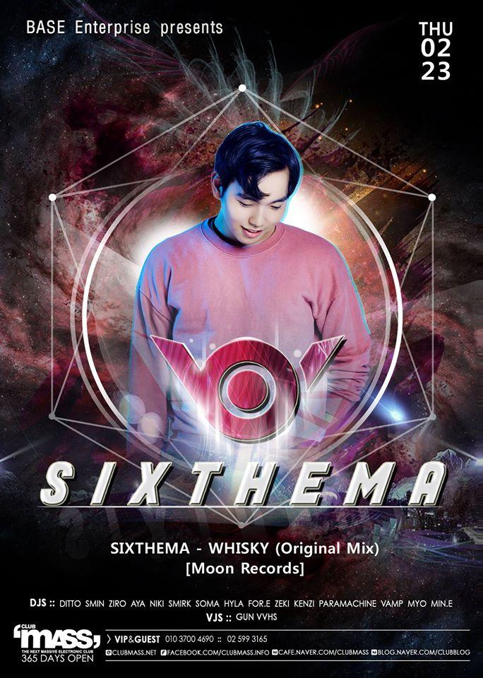 NUSOUND PARTY GUEST DJ SIXTHEMA