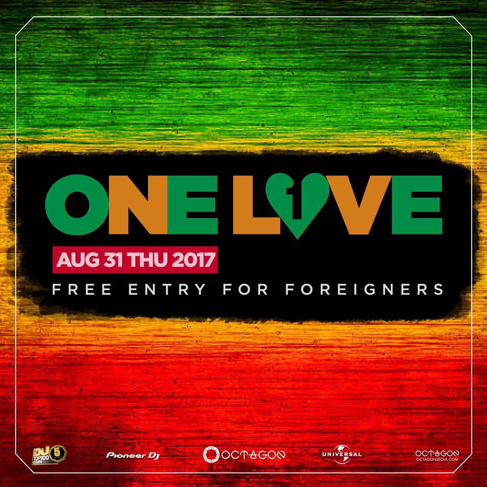 One Love - Free Entry for Foreigners!