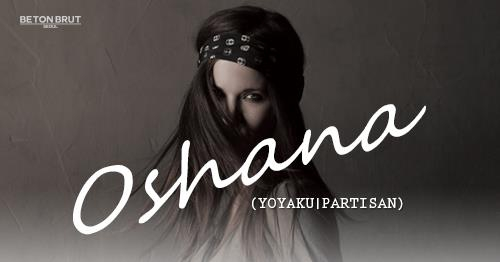 Oshana (Yoyaku / Partisan)