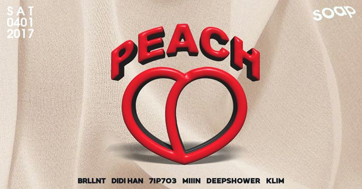 PEACH # 01 at Soap