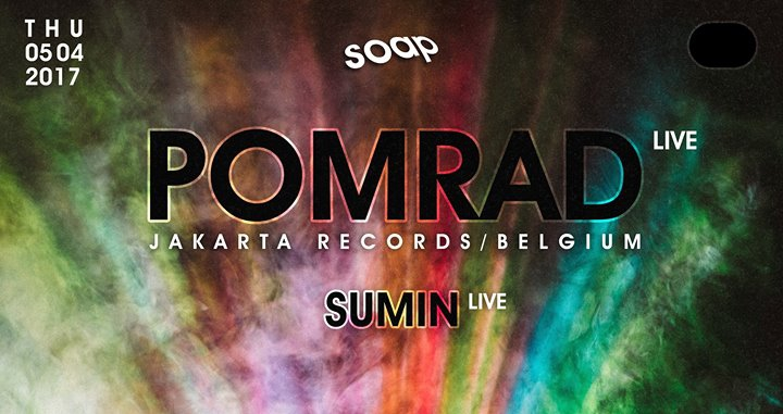 Pomrad Live at SOAP (Jakarta Records / On & On Records)
