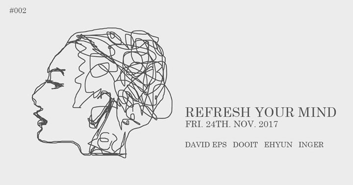 Refresh Your Mind #002 at Beton Brut