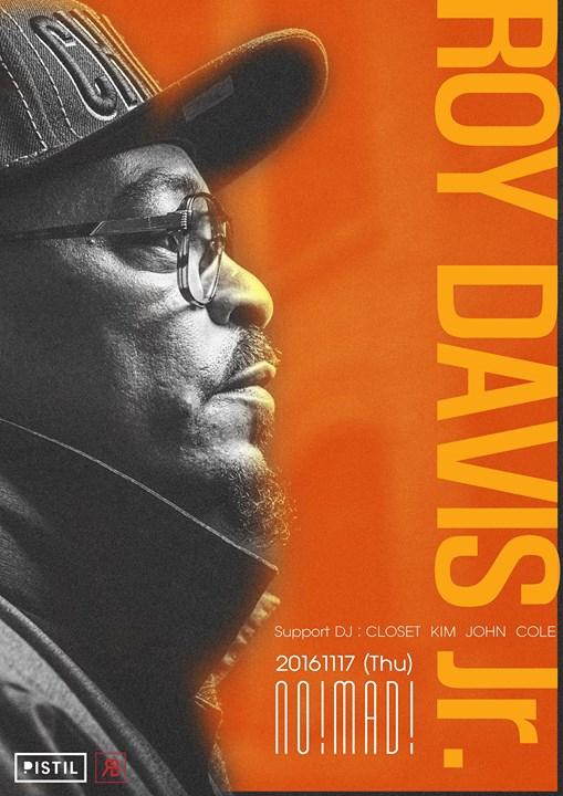 Roy Davis Jr. (Chicago) at Pistil