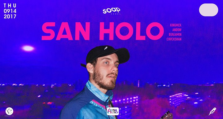 SAN HOLO (Bitbird / NL) at SOAP