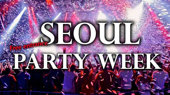 Seoul Party Week - Free Entrance