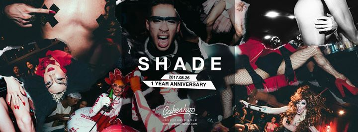 Shade: 1 Year Anniversary 08.26