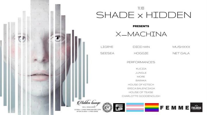 SHADE Presents x-machina 11.18