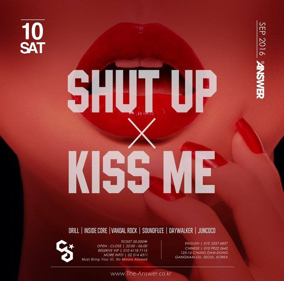 SHUT UP & KISS ME