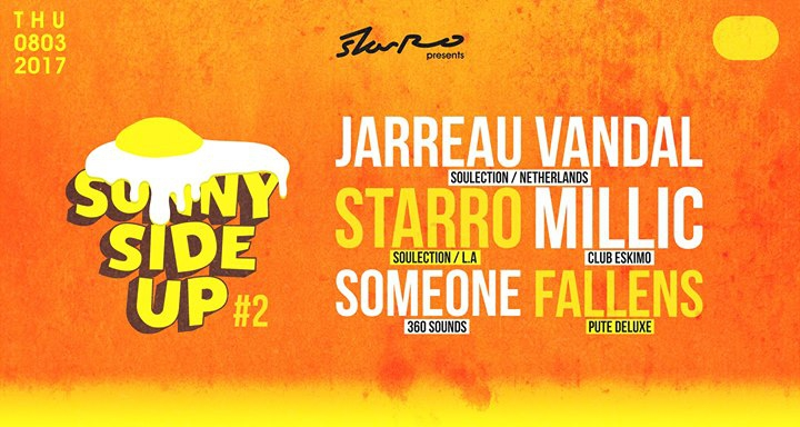 StarRo Presents Sunny Side Up #2 w/ Jarreau Vandal at Soap