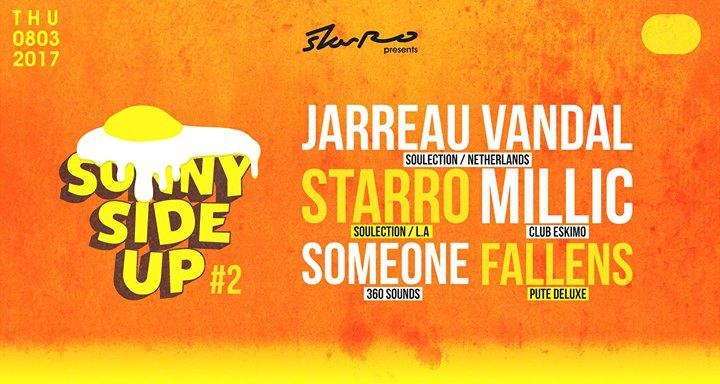 StarRo Presents Sunny Side Up #2 w/ Jarreau Vandal at Soap