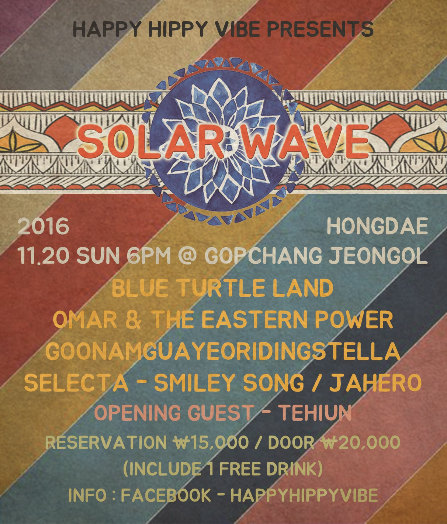 Sun 20th Nov 2016 Happy Hippy Vibe presents - 'Solar Wave' @ GopChangJeonGol in Hongdae