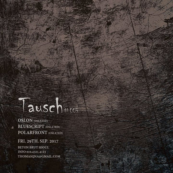 Tausch 003 with Oslated Djs