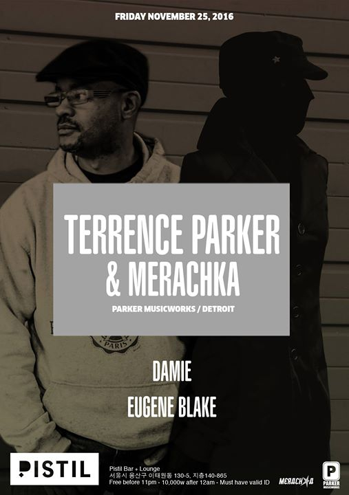 Terrence Parker & Merachka (Detroit) at Pistil
