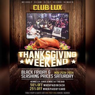 Thanksgiving Weekend at Club Lux