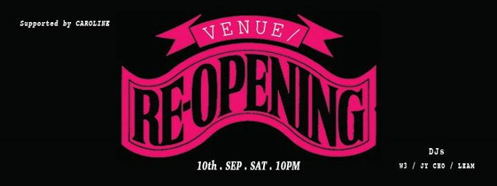 Venue/ GRAND re-opening!