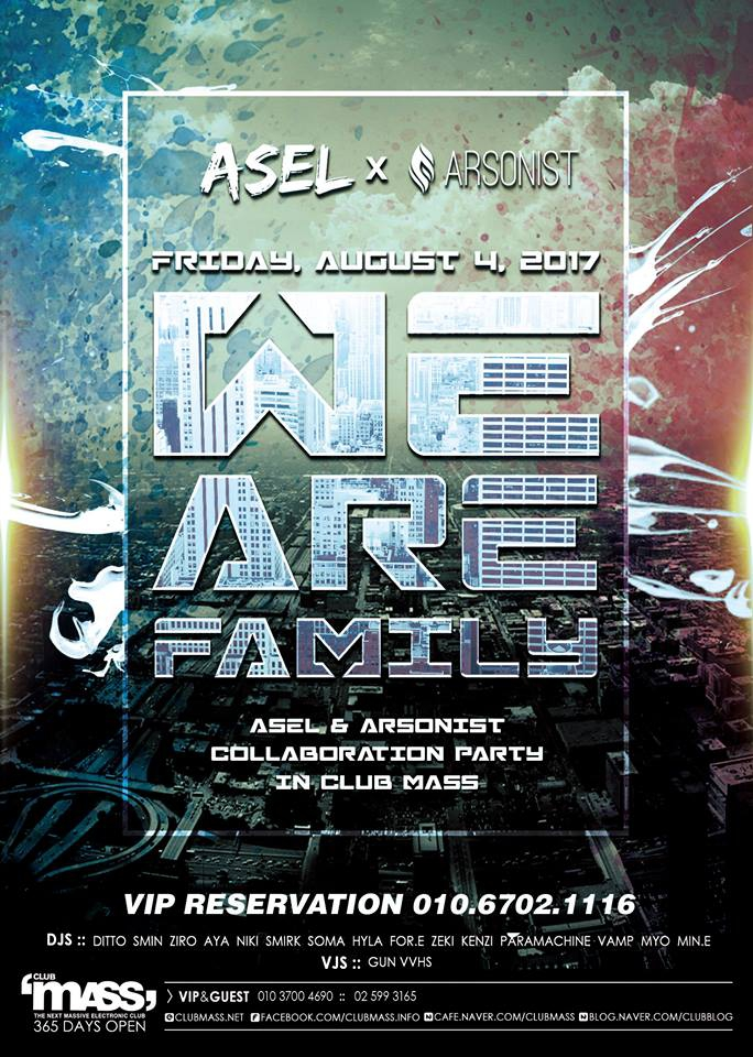 WE ARE FAMILY PARTY - ASEL x ARSONIST