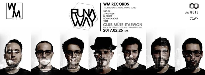 WM Records & club MÜTE present Seoul Runaway