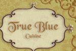 True Blue Cuisine