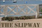 The Slipway