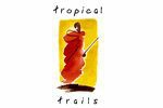 Tropical Trails