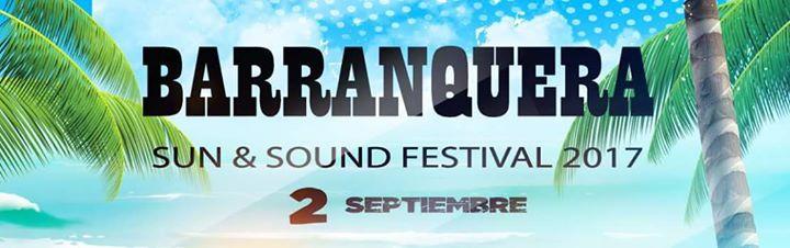Barranquera Sun & Sound Festival 2017
